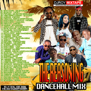 dj roy the reasoning dancehall mix