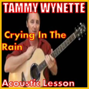 Learn to play Crying In The Rain by Tammy Wynette | Movies and Videos | Educational