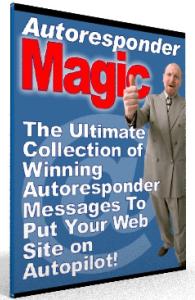 autoresponder magic - put your web site on autopilot!