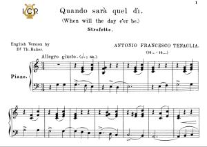 quando sarà quel dì, medium-low voice in c major, a.tenaglia. for mezzo, baritone. tablet sheet music. a5 (landscape). schirmer (1894).