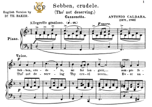sebben crudele, medium voice in d minor, a.caldara. for mezzo, baritone. tablet sheet music. a5 (landscape).  schirmer (1894).