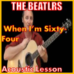 Learn to play When I'm 64 by The Beatles | Movies and Videos | Educational