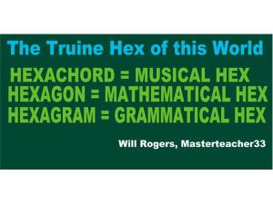 The Truine Hex; Hexachord; Hexagon;  Hexagram | Audio Books | Religion and Spirituality
