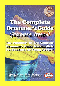 the complete drummer's guide (beginner's version)