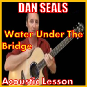 learn to play water under the bridge by dan seals