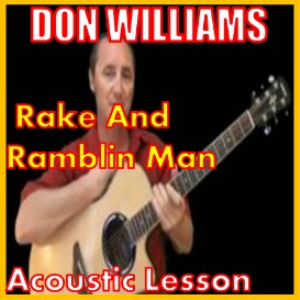 Learn to play Rake And Ramblin Man by Don Williams | Movies and Videos | Educational