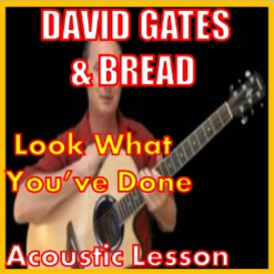 Learn to play Look What You've Done by Bread | Movies and Videos | Educational