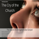 The Cry of the Church: The Sound of a Kingdom-less Gospel 4 Part Series | Audio Books | Religion and Spirituality