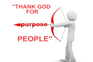 thank god for purpose people