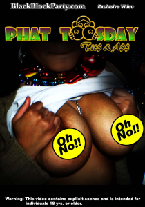 [sd] phat toosday - tits & ass (new orleans la)