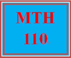 MTH 110 Entire Course | eBooks | Education
