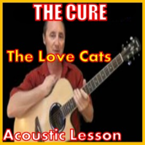 learn to play the love cats by the cure