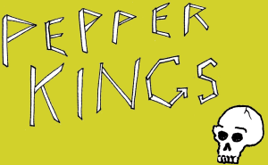 the pepper kings ep #1.
