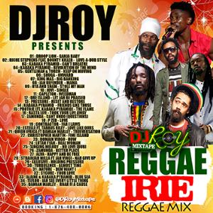 dj roy reggae irie reggae mix 2017