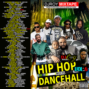 dj roy hip hop & dancehall mix vol.6 [2017]