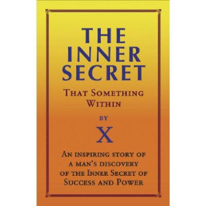 the inner secret; or, that something within by anonymous