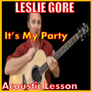 learn to play it's my party by leslie gore