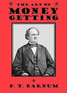 The Art of Money Getting by P. T. Barnum | eBooks | Self Help