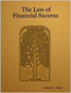 The Law of Financial Success by Edward E. Beals | eBooks | Self Help