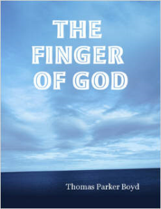 the finger of god by thomas parker boyd