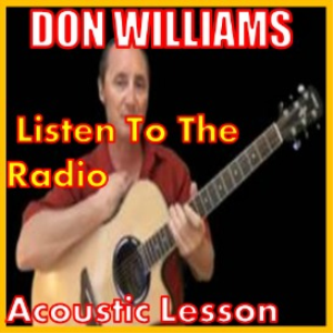 learn to play listen to the radio by don williams