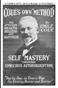 Self Mastery Through Conscious Autosuggestion by Emile Coue | eBooks | Self Help