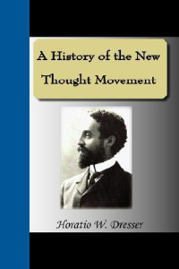 A History of the New Thought Movement by Horatio Dresser | eBooks | Self Help