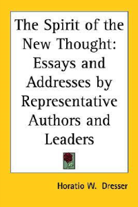 The Spirit of the New Thought by Horatio Dresser | eBooks | Self Help