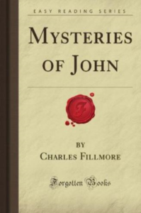 mysteries of john by charles fillmore