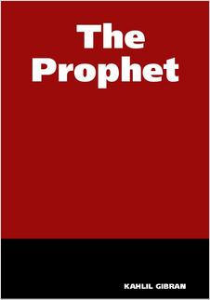 The Prophet by Kahlil Gibran | eBooks | Self Help