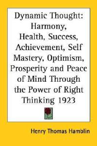 Dynamic Thought by Henry Thomas Hamblin | eBooks | Self Help