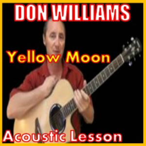 learn to play yellow moon by don williams