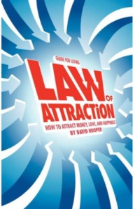 law of attraction: how to attract  money, love and happiness by david hooper