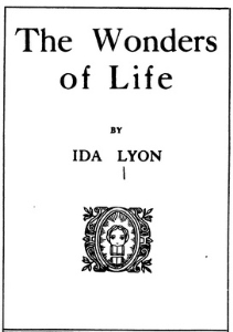 The Wonders of Life by Ida Luella R. Lyon | eBooks | Self Help