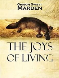 The Joys of Living by Orison Swett Marden | eBooks | Self Help
