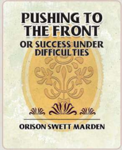 Pushing to the Front; Or, Success  Under Difficulties (2 Vol. Set) | eBooks | Self Help