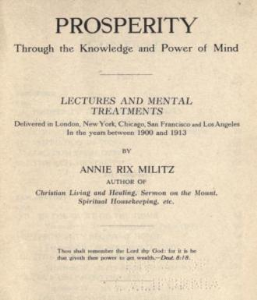 prosperity through the knowledge  and power of mind by annie rix militz