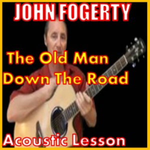 Learn to play The Old Man Down The Road by John Fogerty | Movies and Videos | Educational