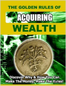 the golden rules of acquiring wealth by david o'connell