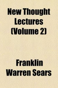 New Thought Lectures, Vol. II by F. W. Sears | eBooks | Self Help