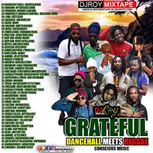 dj roy grateful dancehall meets reggae mix