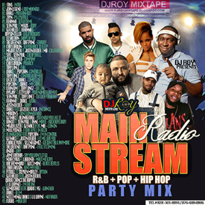 dj roy main stream radio mix 2017
