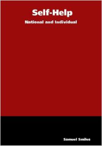 Self-Help: National and Individual by Samuel Smiles | eBooks | Self Help