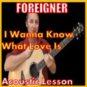 learn to play i wanna know what love is by foreigner