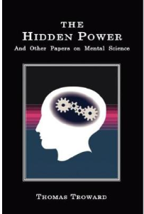 The Hidden Power and Other Papers  on Mental Science by Thomas Troward | eBooks | Self Help