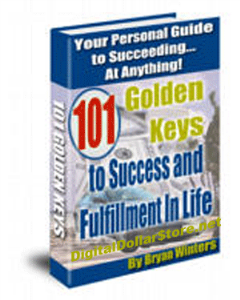 101 golden keys to success and fulfillment in life by bryan winters