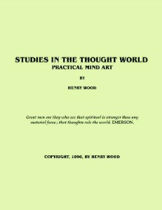 studies in the thought world; or, practical mind art by henry wood
