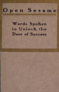 open sesame: words spoken to  unlock the door of success by janet young