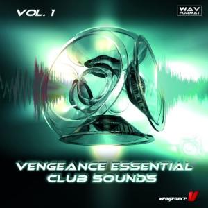 vengeance essential clubsounds vol.1