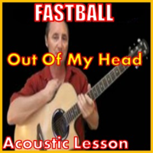 Learn to play Out Of My Head by Fastball | Movies and Videos | Educational